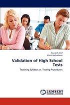 Validation of High School Tests