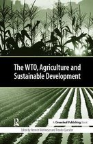 Boek cover The WTO, Agriculture and Sustainable Development van  (Hardcover)