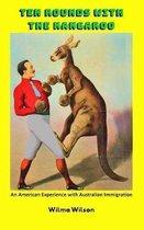 Ten Rounds with the Kangaroo