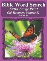 Bible Word Search Extra Large Print Old Testament Volume 82