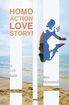 Homo Action Love Story!
