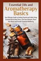 Essential Oils and Aromatherapy Basics
