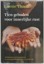 Tien Geboden Voor Innerlijke Rust