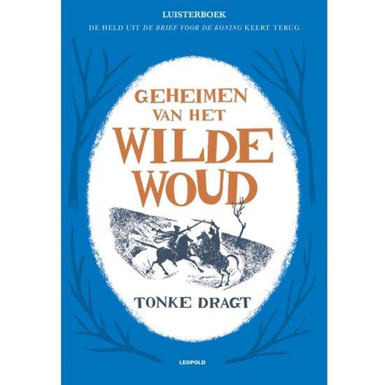 Geheimen van het Wilde Woud - Tonke Dragt   Readingchampions.org.uk