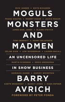 Moguls, Monsters and Madmen
