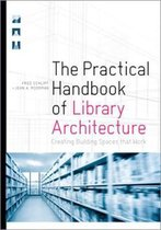 The Practical Handbook of Library Architecture