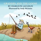GRANDPA and the GOOSE
