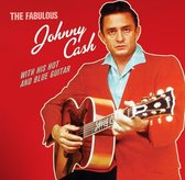 Fabulous Johnny Cash / With His Hot & Blue Guitar