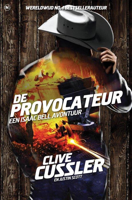 De provocateur. Een Isaac Bell avontuur - Clive Cussler |