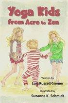 Yoga Kids from Acro to Zen
