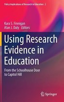 Using Research Evidence in Education