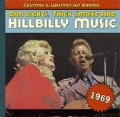 Dim Lights, Thick Smoke And Hillbilly Music 1969