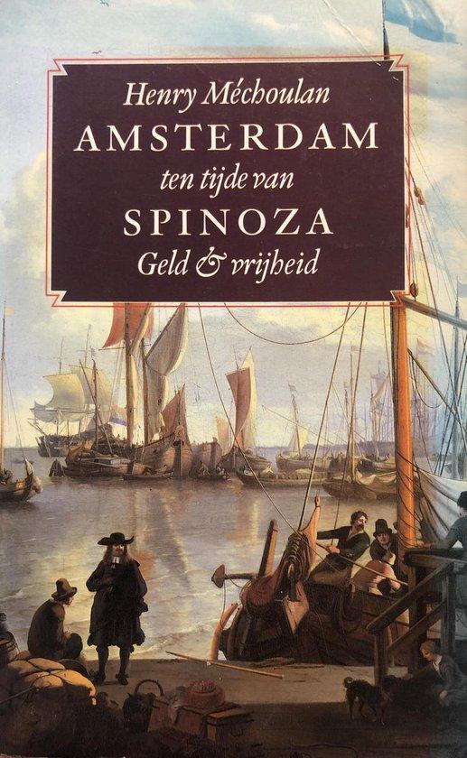 Amsterdam ten tijde van spinoza - Henry Mechoulan |