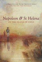 Napoleon & St Helena - On the Island of Exile