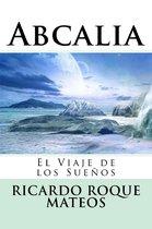 Abcalia, El Viaje de los Sueños