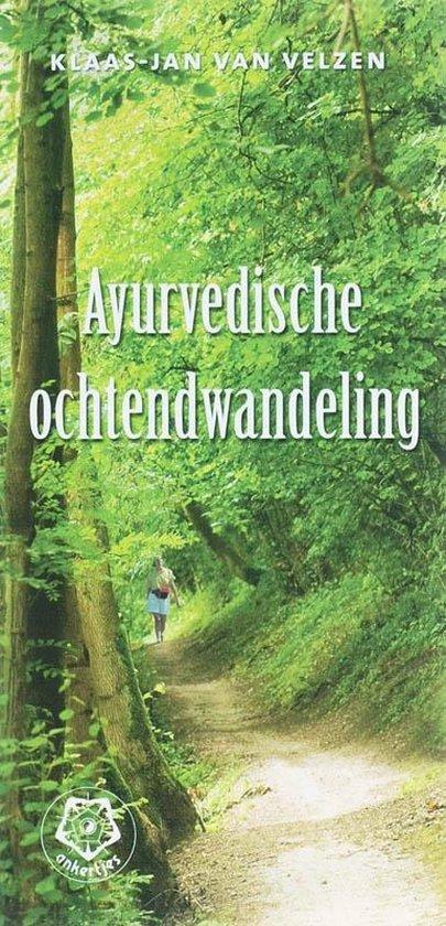 Ankertjes 315 - Ayurvedische ochtendwandeling - Klaas-Jan van Velzen |