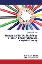Human Values as Enshrined in Indian Constitution