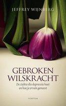Boek cover Gebroken wilskracht van Jeffrey Wijnberg