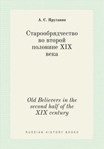 Old Believers in the Second Half of the XIX Century
