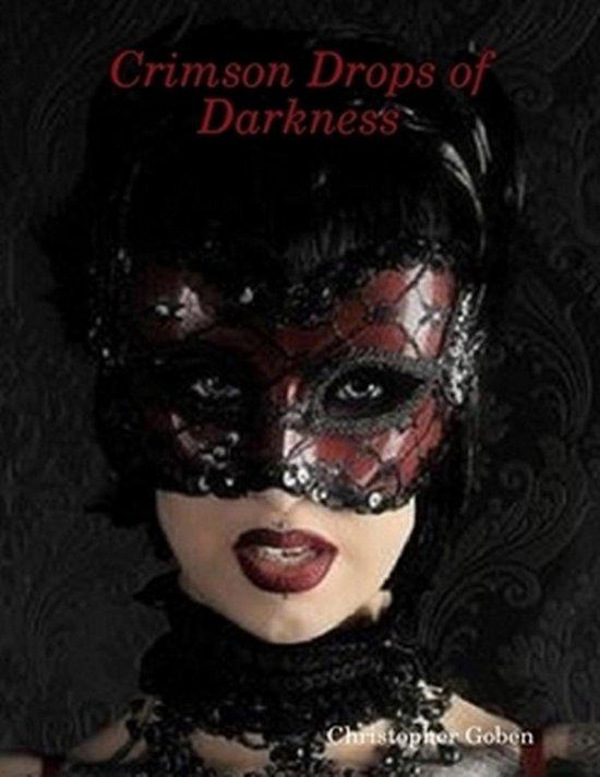 Boek cover Crimson Drops of Darkness van Christopher Goben