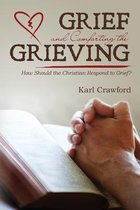Grief and Comforting the Grieving