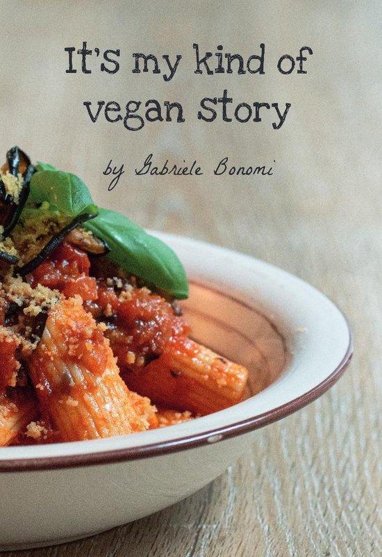 It's my kind of Vegan story
