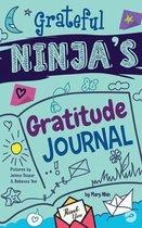 Grateful Ninja's Gratitude Journal for Kids
