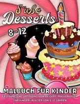 Susse Desserts Malbuch Fur Kinder Ab 8 Jahre
