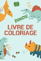 Dinos! Livre de Coloriage