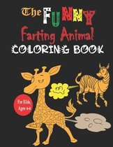 The Funny Farting Animal Coloring book For kid's ages 4-8