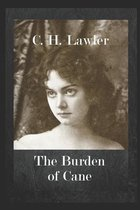 The Burden of Cane