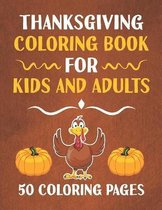 Thanksgiving Coloring Book for Kids and Adults
