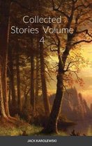 Collected Stories - Volume 4