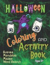 Halloween Coloring and Activity Book Scenes Mandalas Mazes Word Search Ages 8+