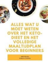 Alles wat u moet weten over het keto-dieet en het volledige maaltijdplan voor beginners