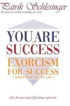 You Are The Success