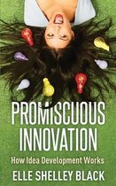 Promiscuous Innovation