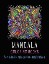 Mandala coloring Books For Adults Relaxation Meditation