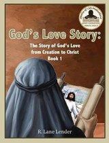 God's Love Story Book 1