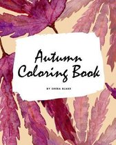 Autumn Coloring Book for Young Adults and Teens (8x10 Coloring Book / Activity Book)