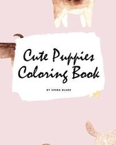 Cute Puppies Coloring Book for Children (8x10 Coloring Book / Activity Book)