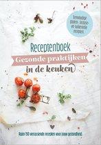 Gezond kookboek glutenvrij, lactosevrij en suikervrij