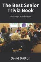 The Best Senior Trivia Book