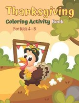 Thanksgiving Coloring Activity Book For Kids Ages 4-8