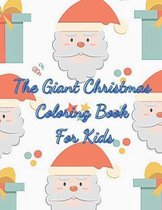 The Giant Christmas Coloring Book for Kids
