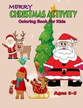 Merry Christmas Activity Coloring Book For Kids