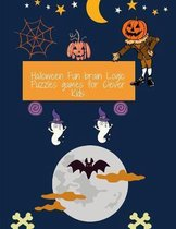 Halloween Fun brain Logic Puzzles games for Clever Kids: Fun and Challenging Mazes for Kids 8-12: An Amazing Maze Activity Book for Kids (Maze Books for Kids) Puzzle Book Holiday
