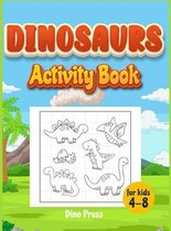 Dinosaurs Activity book for kids 4-8