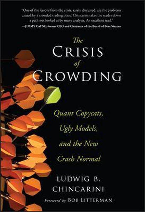 Boek cover The Crisis of Crowding van Ludwig B. Chincarini (Hardcover)
