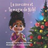 La sorciere et la magie de Noel